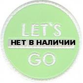 Термонаклейка -1461 Lets go Вперёд вышивка